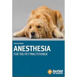 Anesthesia for the Pet Practitioner, Revised 3rd Edition