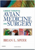 Current Therapy in Avian Medicine and Surgery, 1st Edition