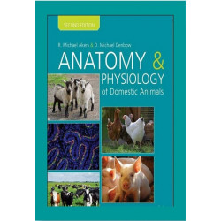 Anatomy and Physiology of Domestic Animals, 2nd Edition