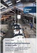 Animal Welfare and Lameness in Dairy Cattle...