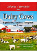 Dairy Cows: Reproduction, Nutritional Management and Diseases