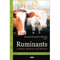 Ruminants : Anatomy, Behavior and Diseases