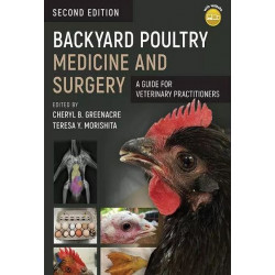 Backyard Poultry Medicine and Surgery: A Guide for Veterinary Practitioners, 2nd Edition [NEW]