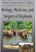 Biology, Medicine and Surgery of Elephants