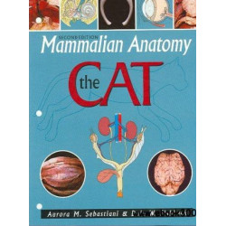 Mammalian Anatomy: The Cat, 2nd Edition