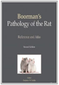 Boorman's Pathology of the Rat: Reference and Atlas, 2nd Edition