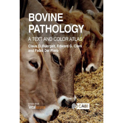 Bovine Pathology: A Text and Color Atlas