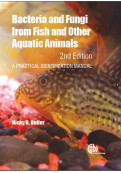 Bacteria and Fungi from Fish and Other Aquatic Animals, 2nd Edition: A Practical Identification Manual