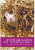 Comfortable Quarters for Laboratory Animals [10th Edition]