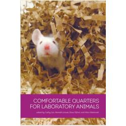 Comfortable Quarters for Laboratory Animals [10th Edition]
