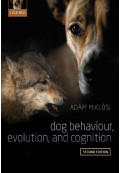Dog Behaviour, Evolution, and Cognition, 2nd Edition