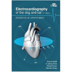 Electrocardiography of the Dog and Cat: Diagnosis of Arrhythmias, 2nd Edition