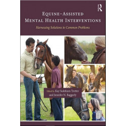 Equine-Assisted Mental Health Interventions: Harnessing Solutions to Common Problems