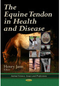 The Equine Tendon in Health and Disease