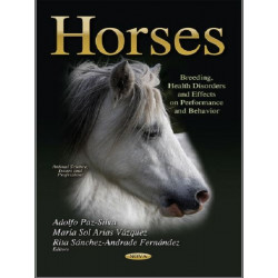 Horses: Breeding, Health Disorders and Effects on Behaviour and Performance