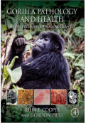 Gorilla Pathology and Health: With a Catalogue of Preserved Materials
