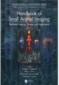 Handbook of Small Animal Imaging: Preclinical Imaging, Therapy and Applications