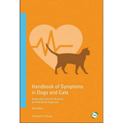 Handbook of Symptoms in Dogs and Cats: Assessing Common Illnesses by Differential Diagnosis [3rd Edition]