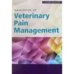 Handbook of Veterinary Pain Management, 3rd Edition