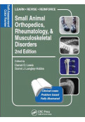 Small Animal Orthopedics, Rheumatology, and Musculoskeletal Disorders, 2nd Edition