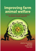 Improving Farm Animal Welfare: Science and Society Working Together: The Welfare Quality Approach