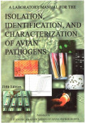 A Laboratory Manual for the Isolation, Identification and Characterization of Avian Pathogens, 5th Edition