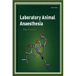 Laboratory Animal Anaesthesia, 4th Edition