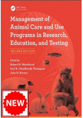 Management of Animal Care and Use Programs in Research, Education, and Testing, 2nd Edition