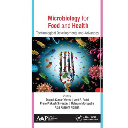 Microbiology for Food and Health: Technological Developments and Advances