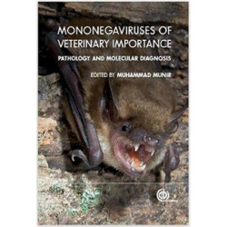 Mononegaviruses of Veterinary Importance: Vol. 1, Pathobiology...