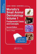Moriello's Small Animal Dermatology, Volume 1: Fundamental Cases and Concepts, 2nd Edition