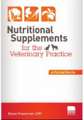 Nutritional Supplements for the Veterinary Practice: A Pocket Guide