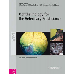 Ophthalmology for the Veterinary Practitioner, 2nd, Revised and Expanded Edition