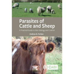 Parasites of Cattle and Sheep: A Practical Guide to their Biology and Control