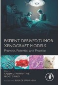 Patient Derived Tumor Xenograft Models: Promise, Potential and Practice