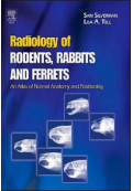 Radiology of Rodents, Rabbits and Ferrets: An Atlas of Normal Anatomy and Positioning