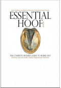 The Essential Hoof Book: The Complete Modern Guide to Horse Feet...