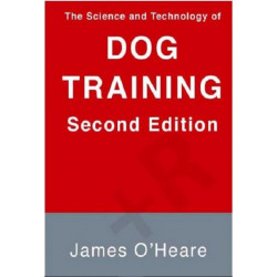 The Science and Technology of Dog Training, 2nd Edition