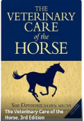 The Veterinary Care of the Horse, 3rd Edition