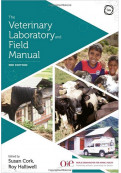 The Veterinary Laboratory and Field Manual, 3rd Edition