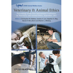 Veterinary and Animal Ethics: Proceedings of the 1st International Conference...
