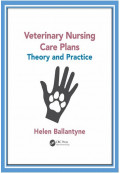 Veterinary Nursing Care Plans: Theory and Practice