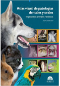 Visual Atlas of Dental and Oral Pathologies in Small and Exotic Animals [Translated Title]