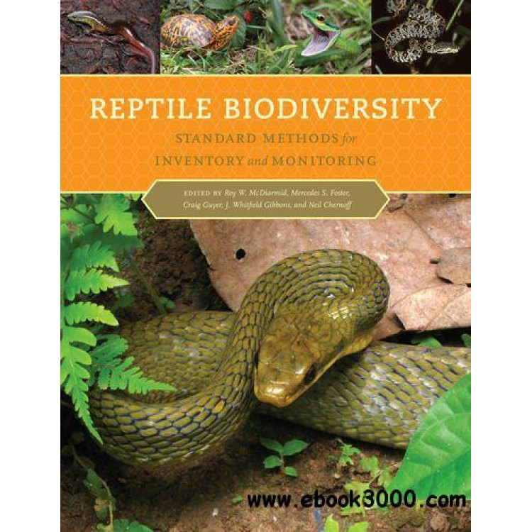 Reptile Biodiversity : Standard Methods for Inventory and Monitoring