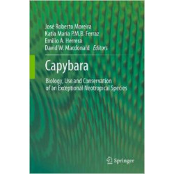 Capybara: Biology, Use and Conservation of an Exceptional Neotropical Species