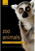 Zoo Animals: Behaviour, Management, and Welfare, 2nd Edition